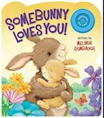 Somebunny Loves You! af Melinda Rumbaugh