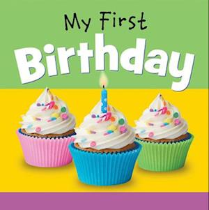Bog, hardback My First Birthday af Ideals Editors