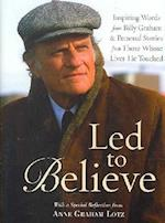 LED to Believe by Billy Graham