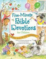 Five-Minute Bible Devotions for Children af Pamela Kennedy, Anne Kennedy Brady