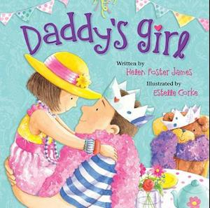 Bog, hardback Daddy's Girl af Helen Foster James
