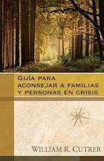 Guía Para Aconsejar a Familias y Personas En Crisis = The Church Leader's Handbook