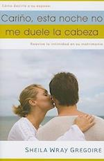 Carino, Esta Noche No Me Duele la Cabeza af Sheila Wray Gregoire
