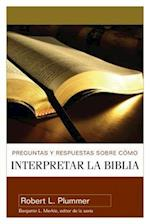 Preguntas y Respuestas/Interpr/Biblia = Questions and Answers on How to Interpret the Bible af Robert L. Plummer