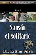 Sanson El Solitario-Tomo 5 af Kittim Silva