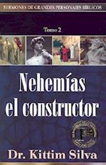 Nehemias El Constructor af Kittim Silva