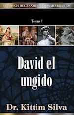 """""""David El Ungido, Tomo 1"""""""