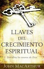 Llaves del crecimiento espiritual / Keys to Spiritual Growth