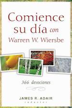 Comience Su Dia Con Warren W. Wiersbe af James Adair