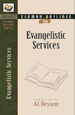 Sermon Outlines for Evangelistic Services (Bryant Sermon Outline)