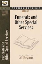 Sermon Outlines for Funerals and Other Special Services (Bryant Sermon Outline)