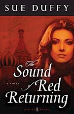 The Sound of Red Returning af Sue Duffy