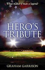 Hero's Tribute af Graham Garrison