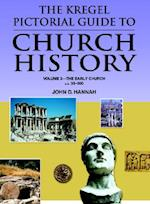 The Kregel Pictorial Guide to Church History (Kregel Pictorial Guide Series the Kregel Pictorial Guide)