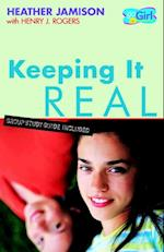 Keeping It Real (Go, Girl!)