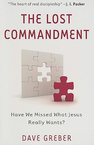 The Lost Commandment