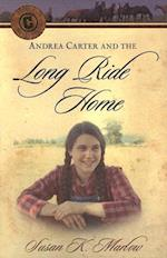 Andrea Carter and the Long Ride Home af Susan K. Marlow