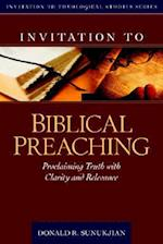 Invitation to Biblical Preaching af Donald R. Sunukjian