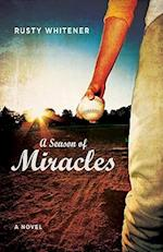 A Season of Miracles af Rusty Whitener
