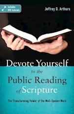 Devote Yourself to the Public Reading of Scripture af Jeffrey D. Arthurs