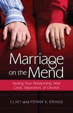 Marriage on the Mend af Clint Bragg