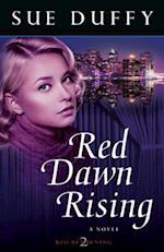 Red Dawn Rising af Sue Duffy