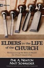Elders in the Life of the Church (9marks Life in the Church)