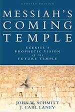 Messiah's Coming Temple af John W. Schmitt, J. Carl Laney