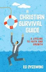 A Christian Survival Guide af Ed Cyzewski