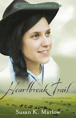 Heartbreak Trail (Circle C Milestones)