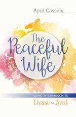 The Peaceful Wife af April Cassidy