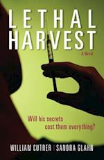 Lethal Harvest af William Cutrer