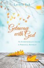 Getaway With God
