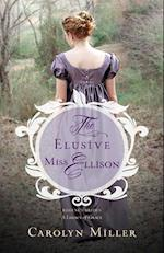 The Elusive Miss Ellison (Regency Brides A Legacy of Grace)