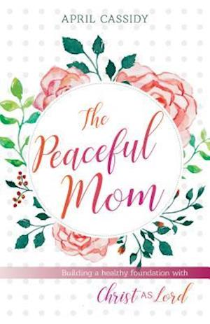 Peaceful Mom