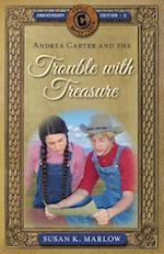 Andrea Carter and the Trouble with Treasure (Circle C Adventures)