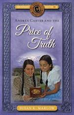 Andrea Carter and the Price of Truth (Circle C Adventures)