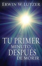 Tu Primer Minuto, Despues de Morir = One Minute, After You Die
