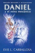 Daniel y El Reino Mesianico af Evis Carballosa