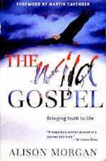 The Wild Gospel