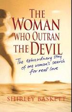 The Woman Who Outran the Devil