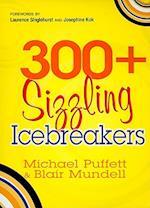 300+ Sizzling Icebreakers
