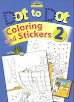 Dot to Dot, Coloring and Stickers, Book 2 [With Stickers] (Candle Activity Fun)