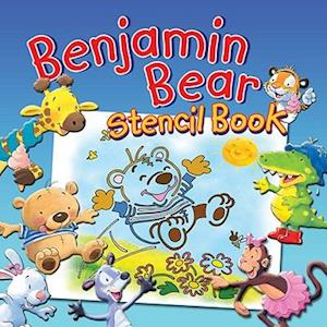 Benjamin Bear Stencil Book [With Stencils]