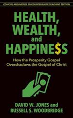 Health, Wealth, and Happiness