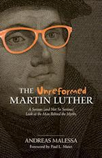 Unreformed Martin Luther, The