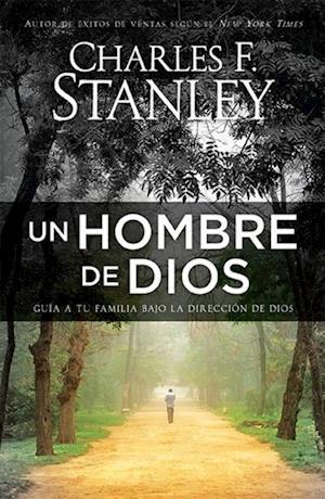 Un hombre de Dios af Charles Stanley