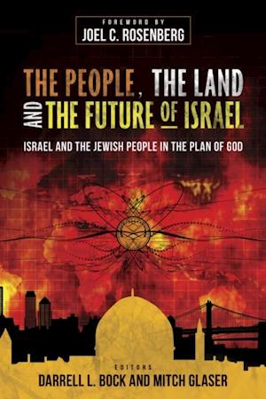 People, the Land, and the Future of Israel af Darrell L. Bock