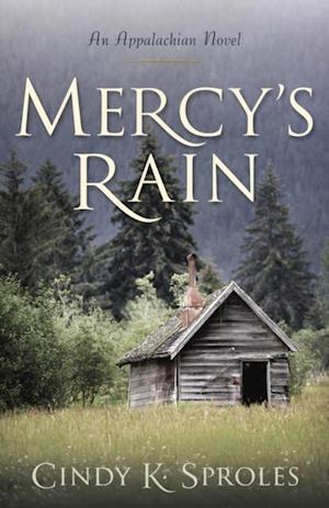 Mercy's Rain af Cindy K. Sproles