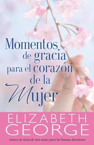 Momentos de gracia para el corazon de la mujer af Elizabeth George